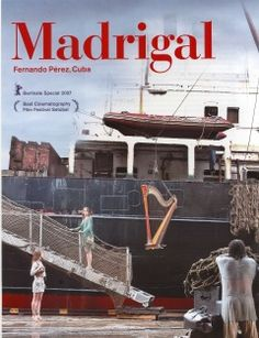 Madrigal - a Film by Fernando Perez, Samuel Fischer Guestprofessor 2007 Cuba, Film, Movies, Movie Posters, Photo Illustration, Movie, Film Stock, Film Poster, Films