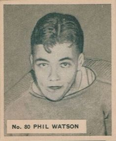 Phil Watson: A Star During the Dark Ages of Hockey Cards