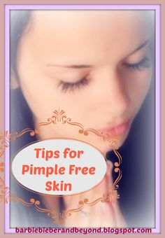 Tips for Pimple Free Skin Do you need some tips for pimple free skin? #pimples #skincare #adviceforteens
