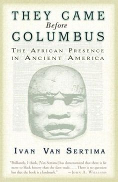 They Came Before Columbus (Journal of African Civilizations) by Van Sertima http://www.amazon.co.uk/dp/0812968174/ref=cm_sw_r_pi_dp_H8ECvb0EHF0HN