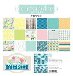 The Yippee Collection - Chickaniddy Crafts Collection Pack