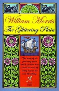 The Glittering Plain, by William Morris