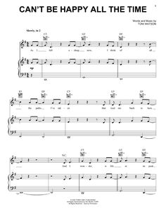 Preview Tones And I Can't Be Happy All The Time Pop sheet music, notes and chords for Piano, Vocal & Guitar (Right-Hand Melody), SKU: 445327