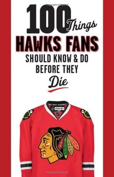 100 Things Blackhawks Fans Should Know