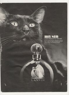 1966 GREAT black cat photo Lanvin My Sin perfume vintage print ad Lanvin Perfume, Parfum Paris, Perfume Ad, Vintage Perfume Bottles, Vintage Advertising Posters, Vintage Advertisements, 1960s Advertising, Crazy Cat Lady, Vestidos