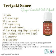 Young Living Ginger Essential Oil. EO's in the kitchen. Homemade Teriyaki Sauce. http://wp.me/p4l0Lg-Ro www.theoildropper.com
