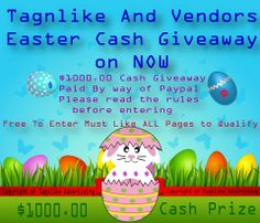 Easter 2014 $1000.00 giveaway!