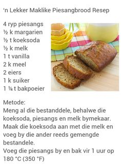 Piesangbrood Fun Baking Recipes, Healthy Dessert Recipes, Cooking Recipes, Cake Recipes, Desserts, Kos, Easy Banana Bread, Banana Bread Recipes, 100 Cookies Recipe
