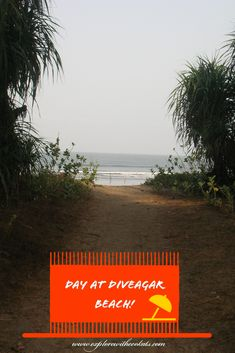 Diveagar - the Konkan Paradise - Explore with Ecokats One Day Trip, Weekend Breaks, Walkabout, Top Destinations, City Break, Travel Themes, India Travel, Weekend Getaways