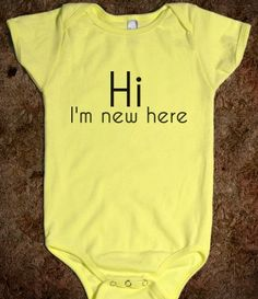 Ah Kaiden already has  a onsie that says this! Cracks me up!!