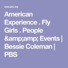 American Experience . Fly Girls . People & Events   Bessie Coleman   PBS