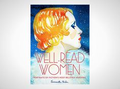 Well-Read Women| 12 Books We'd Buy Just for the Covers via Brit + Co.