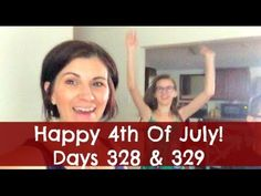 Happy 4th Of July!!! | Days 328 & 329 | Finding Wende