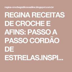 REGINA RECEITAS DE CROCHE E AFINS: PASSO A PASSO CORDÃO DE ESTRELAS.INSPIRAÇÕES NATAL.