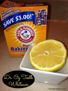Teeth Whitener: take 1/4 cup of baking soda and mix it with the juice of 1/2 lemon and then apply it to your teeth with a q-tip. Leave on your teeth for 1 minute then brush.