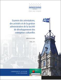 Reproduction intégral du document Mise en contexte Conformément à l'article 293.1 du Règlement de l'Assemblée nationale, la Commission de la culture et de l'éducation s'est donné pour mandat le 19 ...