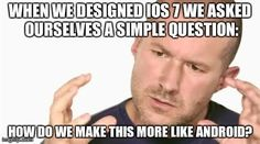 What Jony Ive was thinking when working on iOS7.