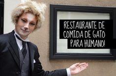 Restaurante de comida de gato para humanos! http://mixidao.com.br/restaurante-de-comida-de-gato-para-humanos/