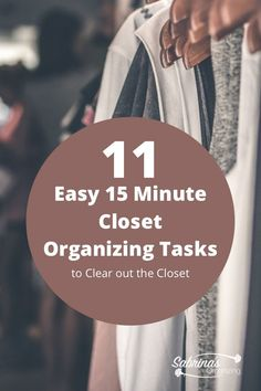 Clearing out a closet of clothing can be done in eleven easy 15 minute closet organizing tasks. Visit this post for details on the steps. #clothingorganization #closet #closetdecluttering #sabrinasorganizing #ontheblognow #QuickOrganizing #15MinOrganizing #homeorganizationtips Best Closet Organization, Wardrobe Organisation, Small Space Organization, Home Organization Hacks, Organizing Tips, Declutter Bedroom, Cleaning Closet, Closet Designs, Easy