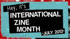 Ponyboy Press - zine maker, design lover, dedicated homebody: Happy July - Let's Celebrate International Zine Month!