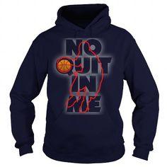 BASKETBALL No Quit In Me Dad Mom Men Man Woman Women Wife Husband Girl Boy Lady Player