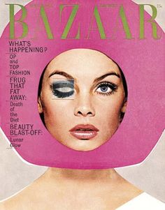 April 1965    This magazine cover of Harpers Bazaar is a photograph of model Jean Shrimpton by photographer Richard Avedon. The cover of Shrimpton peering from behind a bright pink Day-Glo space helmet was designed by Art Directors Ruth Ansel and Bea Feitler. This photograph, with the Harpers Bazaar logo vibrating against it in acid green has been often reproduced as an emblem of the sixties.