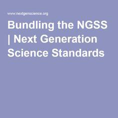 Bundling the NGSS   Next Generation Science Standards
