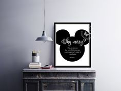 Why #Worry | #WaltDisney | #Artprint | #Inspiration Poster | #HomeDecor Print | #Printable Quote | #Typography | #Motivation Quote by InspirationWallDecor on Etsy. Check more #digitalprint #walldecor #artprint themed at my #etsy store:  www.etsy.com/shop/InspirationWallDecor