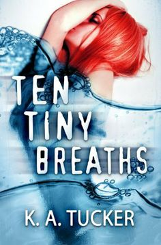 Ten Tiny Breaths by K.A. Tucker -$2.99- Kacey Cleary's whole life imploded four years ago in a drunk-driving accident. Now she's working hard to bury the pieces left behind all but one. Her little sister, Livie. Kacey can swallow the constant disapproval from her born-again aunt Darla over her self-destructive lifestyle; she can stop herself from going kick-boxer crazy on Uncle Raymond when he loses the girls' college funds at a blackjack table.