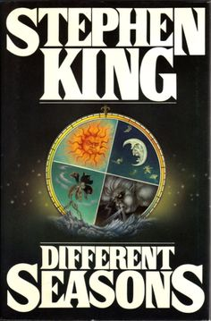 Different Seasons by Stephen King. My copy of this is completely tore up. I love all his books but this one is my favorite. I love The Body and Apt Pupil.