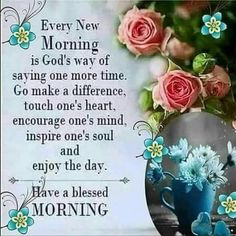 Blessed Morning Quotes, Monday Morning Quotes, Good Morning Quotes For Him, Good Morning Beautiful Quotes, Good Morning Prayer, Good Morning Inspirational Quotes, Morning Greetings Quotes, Morning Blessings, Good Morning Love