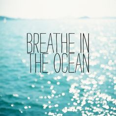 Discover and share Just Breathe Beach Quotes. Explore our collection of motivational and famous quotes by authors you know and love. Summer Quotes, Beach Quotes, Ocean Quotes, Surf Quotes, Water Quotes, Travel Quotes, Life Quotes, The Last Summer, Summer Fun