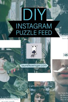 Easy HOW TO: Make a Puzzle Feed on Instagram  #puzzlefeed #instagramtutorial #instagram #bloggingtips #laurelkoeniger