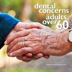 It was not too long ago that people thought of losing their natural teeth as a normal part of aging. Now, with more educated dental care, more and more of today's older adults are able to keep their natural teeth longer than ever before.