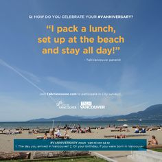 How do you celebrate your Vanniversary? This TalkVancouver.com panelist heads to the beach!