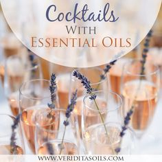 Delicious Cocktails With Essential Oils for your Celebrations!