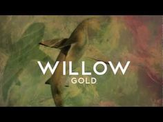 Willow- Gold