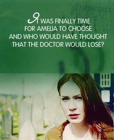 It was finally time for Amy to choose, and who would have thought that the Doctor would lose?