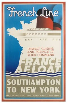French Line - Perfect cuisine and service at your command - France afloat - Southampton to New York -