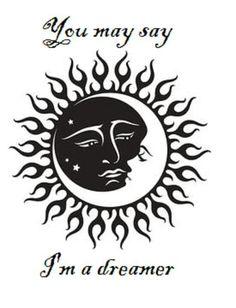 U may say I'm  a Dreamer