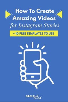 Do you want create Amazing Videos for #Instagram Stories? In this post you'll learn about 10 different types of videos you can create! // Socially Sorted -- #socialmedia