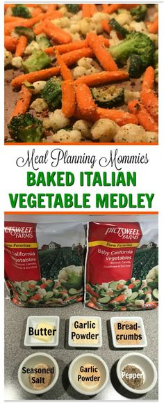 Baked Italian Vegetable Medley - A delicious way to eat your veggies. Veggie Medley Recipes, Steam Vegetables Recipes, Best Vegetable Recipes, Oven Vegetables, Italian Vegetables, Steamed Vegetables, Beef Recipes, Healthy Recipes, Steamed Food
