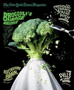 "NYT Mag: This cover is the most unconventional I found. Coverlines are placed in interesting locations, but they're in bubbly fonts, and the aren't straight. The main image is interesting. ""Broccoli's image makeover"" works perfectly with a picture of broccoli getting a trim. That was really clever. Also I was interested to see the size of the masthead. NYT mag keeps the masthead small. I doubt I could pull something like this cover off, but it's an interesting twist on the traditional…"