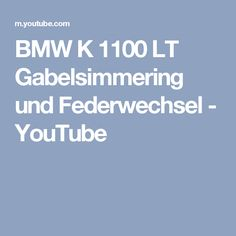 BMW K 1100 LT Gabelsimmering und Federwechsel - YouTube