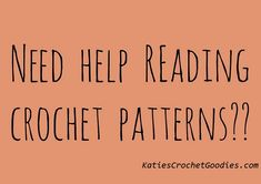 This post will help beginners in reading crochet patterns. Here are the top things you need to understand/know when reading crochet patterns.