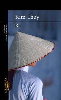 Un libro que transcurra en Asia:. Ru de Kim Thúy.  Una mujer viaja a través del desorden de sus recuerdos: la infancia feliz en Saigón, la llegada del comunismo, la huida en un bote a través del golfo de Siam, las penurias en el campo de refugiados en Malasia y los primeros temblores en el frío de Quebec