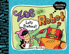 love the story about pretend play and love that it's a graphic novel for beginning readers
