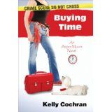 Buying Time: An Aspen Moore Novel (Kindle Edition)By Kelly Cochran