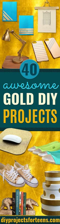 Gold DIY Projects and Crafts - Easy Room Decor, Wall Art and Accessories in Gold - Spray Paint, Painted Ideas, Creative and Cheap Home Decor - Projects and Crafts for Teens, Apartments, Adults and Teenagers  via @diyprojectteens Craft Projects For Adults, Diy Crafts For Adults, Easy Art Projects, Diy Home Decor Projects, Easy Diy Crafts, Diy For Teens, Teen Diy, Craft Ideas, Kids Diy