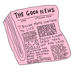 Funny pictures about The good news you never read about. Oh, and cool pics about The good news you never read about. Also, The good news you never read about. The Words, Art And Illustration, No Bad Days, Make Me Happy, Happy Fun, Good News, Inspire Me, In This World, Inspirational Quotes